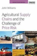 Earthscan Food and Agriculture: Agricultural Supply Chains and the Management...