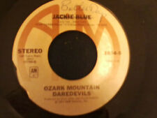 Ozark Mountain Daredevils–Jackie Blue: A&M Records–1654-S, A&M Records–AM 1654!!
