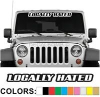 Locally Hated Outline Windshield Decal Sticker Vinyl Diesel Turbo Car Truck pro