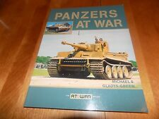 PANZERS AT WAR Panzer Nazi Tank Tanks Panther Tiger WWII German Armor Book NEW
