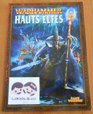 LIVRE WARHAMMER D' ARMEES en FRANCAIS - HAUTS ELFES - Edition Games Workshop
