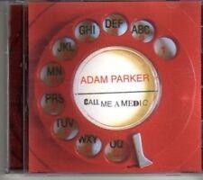 (DH33) Adam Parker, Call Me A Medic - 2010 CD