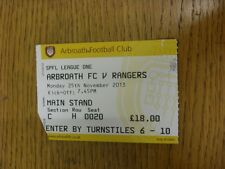 25/11/2013 Ticket: Arbroath v Rangers  (slight fold, corner trimmed). Thanks for