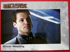 BATTLESTAR GALACTICA - Premiere Edition - Card #18 - Bitter Meeting