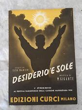 SPARTITO MUSICALE DESIDERIO 'E SOLE M. GIGANTI FESTIVAL CANZONE NAPOLETANA 1952