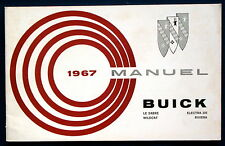 Owner's Manual * Manuel 1967 Buick LeSabre wildcat Electra riviera F