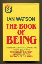 THE BOOK OF BEING by Ian Watson - 1985 1st Edition in DJ - Inscribed by Author