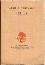 G. D'Annunzio  Fedra   ( Ist. Naz. per la Ediz. di tutte le op. di G.D'ann )