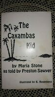 SIGNED 2X THE CAXAMBAS KID BY MARIA STONE, 1ST EDITION, 1987, COLLIER COUNTY, FL