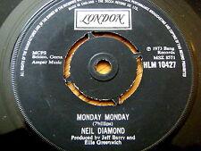 "NEIL DIAMOND - MONDAY MONDAY  7"" VINYL"
