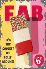 Fab Ice Lolly Metal Sign, Diner,Vintage, Retro, Collectable, 1084