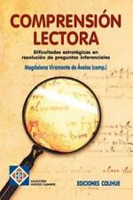 Comprension Lectora : Dificultades Estratigicas en Resolucion de Preguntas...