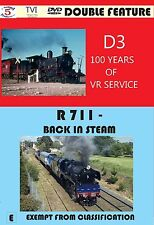 D3 100 YEARS R 711 BACK IN STEAM D3 100 Years of V. R. Service