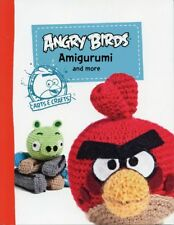 Angry Birds Amigurumi and More Crochet Pattern Book