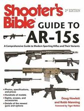 Shooter's Bible Guide to AR-15s-History-Ammo-Accessories-Manufacturers--NEW 2016