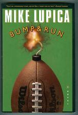 Mike Lupica BUMP AND RUN (2000 HCdj 1st) Black Humor; Sports; Pro Football; NFL
