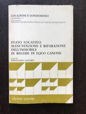 STATO LOCATIVO MANUTENZIONE E RIPARAZIONE DELL'IMMOBILE IN REGIME DI EQUO CANONE