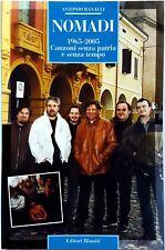 Antonio Ranalli, Nomadi 1965-2005: Canzoni senza patria e..., Ed. Riuniti, 2005
