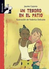 Un tesoro en el patio (Librosaurio) (Spanish Edition)