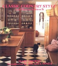 Classic Country Style and How to Achieve It