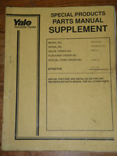 Yale Special Parts Manual Supplement ERC120HD Powered Utitlity Vehicle