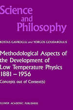 Methodological Aspects of the Development of Low Temperature Physics 1881-1956: