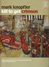 Mark Knopfler: Kill to Get Crimson (Tab) by Mark Knopfler | Paperback Book | 978