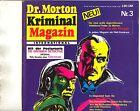 Dr. Morton Kriminal Magazin International 1.Jg.  Nr. 3  (1-2)
