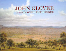 John Glover and the Colonial Picturesque by Tasmanian Museum & Art Gallery (Hardback, 2003)