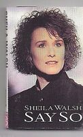 """SHEILA WALSH - SAY SO (1988 Word) """"Angels With Dirty Faces"""",""""Human Cry"""""""