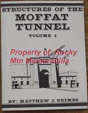 Rio Grande - Structures of the Moffat Tunnel Vol 1 - Unsigned Copy