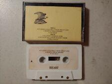 Heart Demo / Radio Station ? Cassette Tape ( looks rare ) D1