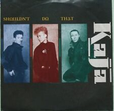 "Kaja  – Shouldn't Do That   >7"" Vinyl Single 1985"