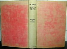 MURDER SUDDEN DEATH John Woodiwiss/Christine Campbell Thomson 1939 CRIME HISTORY