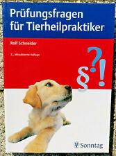 Prüfungsfragen für Tierheilpraktiker [Taschenbuch] (2011) von Rolf Schneder
