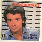 Reduced Michel Sardou 7? En Chantant/A Des Annees D?Ici 1978 Trema 410.094 VG+