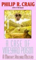 A Case of Vineyard Poison by Craig, Philip R. , Mass Market Paperback