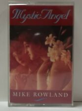 MYSTIC ANGEL Mike Rowland Casette Tape