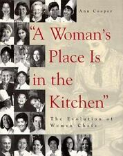 """""""A Woman's Place Is in the Kitchen"""": The Evolution of Women Chefs-ExLibrary"""
