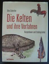 Schertler, otto: i Celti e i loro antenati. Castelli Bauer e le città fondatore