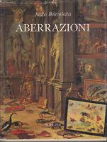 Baltrusaitis aberrazioni saggio sulla leggenda delle forme Adelphi 1983 prima ed