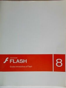 Macromedia Flash 8 guida introduttiva Armstrong jay	informatica software c nuovo