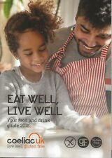 Coeliac UK Food & Drink Guide / Directory 2018. Eat Well, Live Well