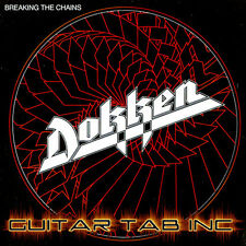 Dokken Digital Guitar Tab BREAKING THE CHAINS Lessons on Disc George Lynch