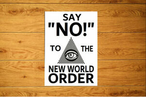 Say No To The New World Order Sticker Packs (10-100) - Conspiracy Freedom Rights