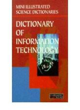 Bloomsbury Illustrated Dictionary of Information Technology (Bl .9781854716231
