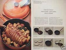 PUBLICITÉ 1972 LE CREUSET CASSEROLES POELON TERRINE COQUELLE POT - ADVERTISING