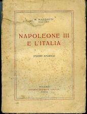 Napoleone III e l'Italia. M. Mazziotti. Studio storico. 1925. 383 pp ill. in ner