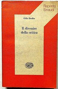 Gillo Dorfles Il divenire della critica Einaudi Reprints 1982