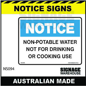 NOTICE SIGN - NS094 - NON-POTABLE WATER NOT FOR DRINKING OR COOKING USE